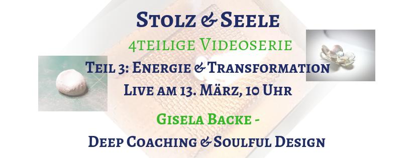 "Teil 3 der Videoserie ""Stolz & Seele"": Energie & Transformation"